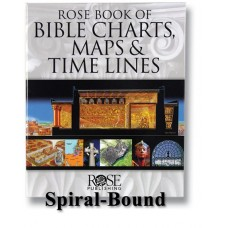 Rose Book of Bible Charts, Maps, and Time Lines - Volume 1 - Original Version