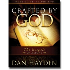 Crafted by God - Volume 2 Study Guide - The Gospels
