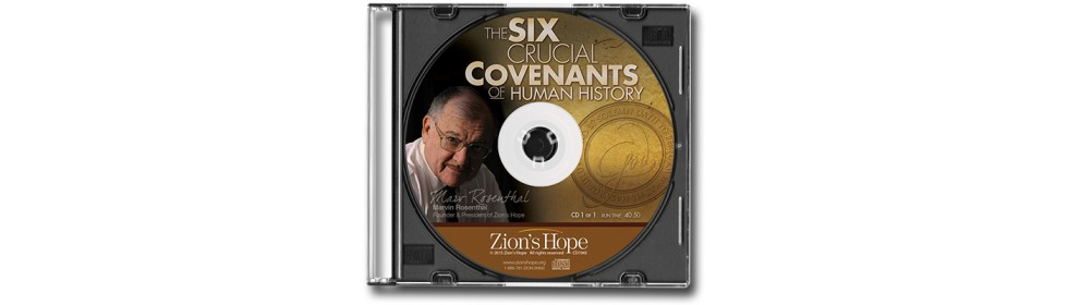 The Six Crucial Covenants of Human History - 1 CD