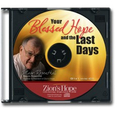 Your Blessed Hope and the Last Days - 1 CD