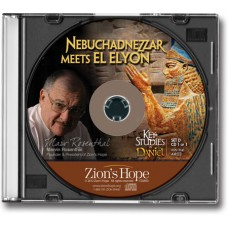 Key Studies in Daniel - Set D: Nebuchadnezzar Meets El Elyon - 1 CD