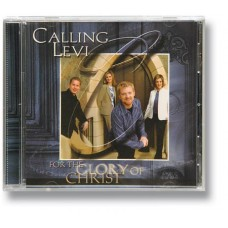 For the Glory of Christ -Calling Levi