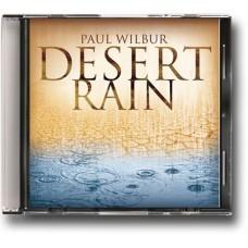 Desert Rain - Paul Wilbur