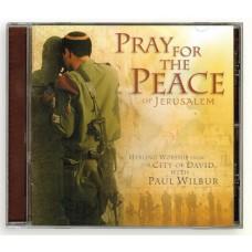 Pray for the Peace of Jerusalem - Paul Wilbur