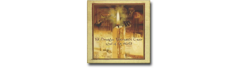 Light of the World -- The Brooklyn Tabernacle Choir