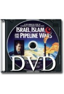 Israel, Islam, and the Pipeline Wars - DVD