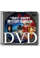The Quest to Identify Mystery Babylon: Revelation 17 - 18 - DVD