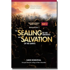 Part 3 - 'The Sealing of His Servants and Salvation of His Saints'